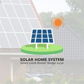 Solar Home System Sistem Listrik Rumah Tenaga Surya