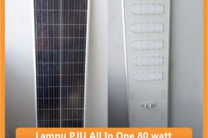 Lampu PJU All In One 80w   PJU Tenaga Surya All In One 80watt