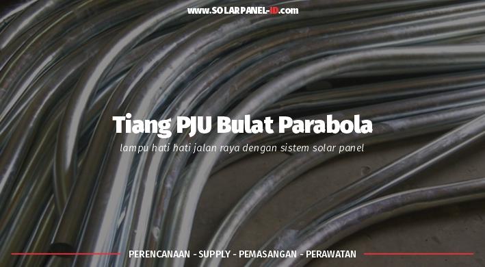 jual tiang lampu jalan bulat parabola 6 meter murah